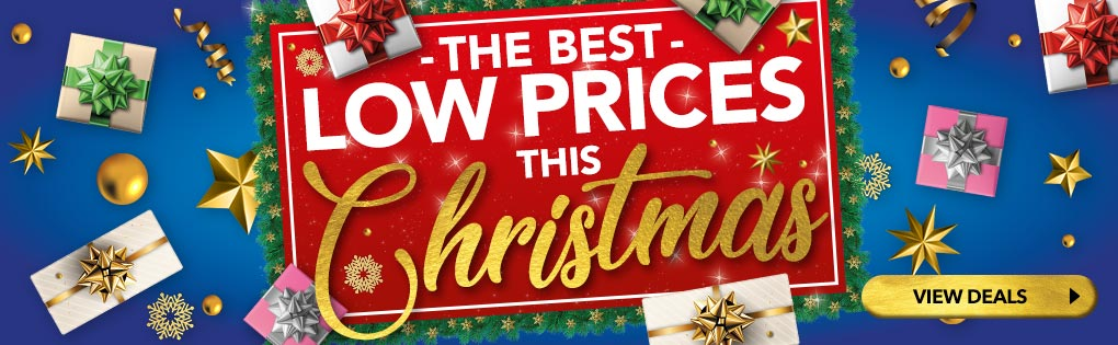 THE BEST LOW PRICES THIS CHRISTMAS