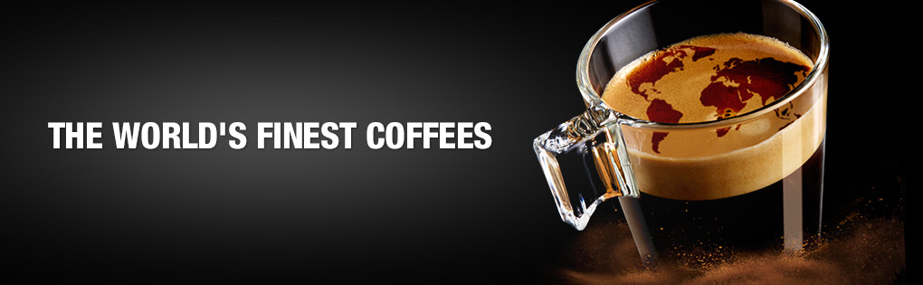 THE WORLD'S FINEST COFFEES