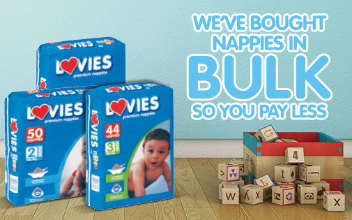 WE'VE BOUGHT NAPPIES IN BULK SO YOU PAY LESS