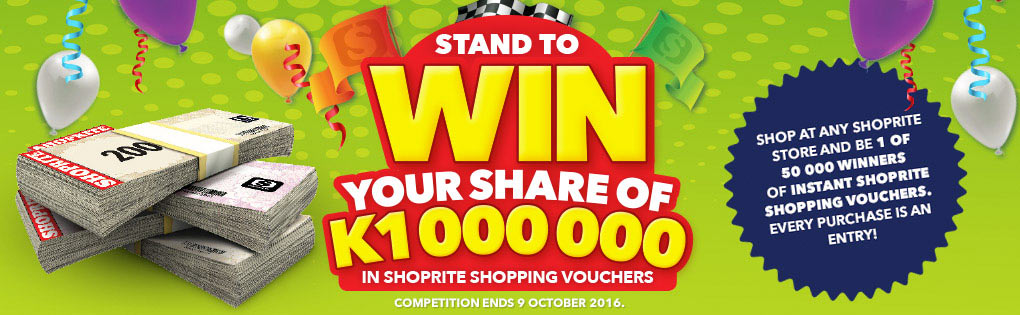 Stand a chance to WIN your share of K1000000 in Shoprite Shopping vouchers!
