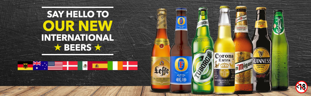 SAY HELLO TO OUR NEW INTERNATIONAL BEERS