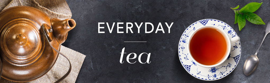 EVERYDAY TEA